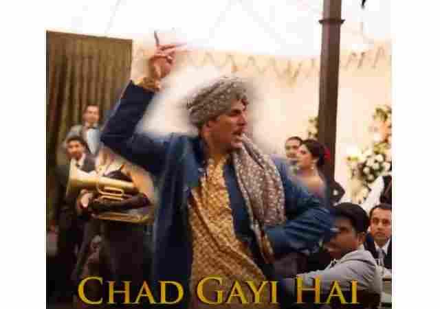 آکشای کومار Chad Gayi Hai