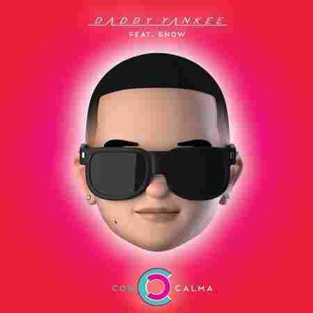 Daddy Yankee & Snow Con Calma