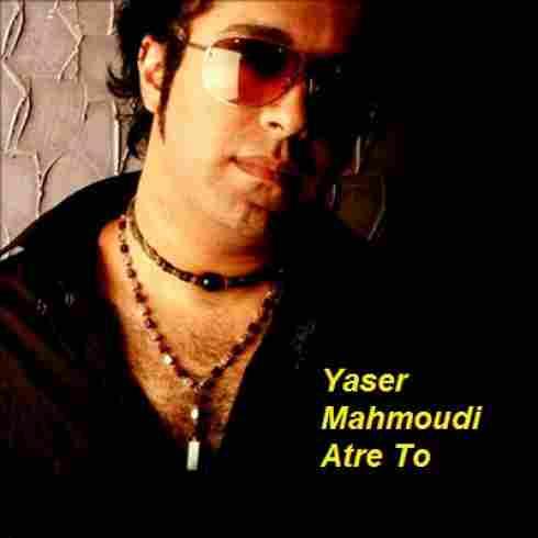 دانلود آهنگعطر تویاسر محمودی